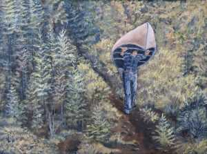 "Portaging is a 12""x16"" original of a young man portaging a canoe (carrying a canoe from one lake to another) on trails in the Boundary Waters Canoe Area."